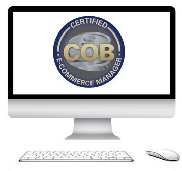 Get instant access to the the COB Certified E-Commerce Manager E-Learning Course